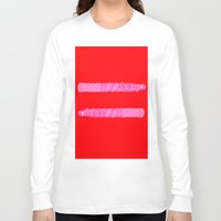 equality Long Sleeve T-shirts featuring equality by rylesigh