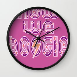Now We Boogie Wall Clock