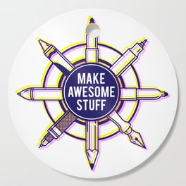 Make awesome stuff Cutting Board