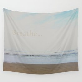 Breathe... Wall Tapestry