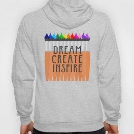 Dream Create Inspire Hoody