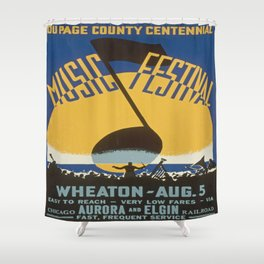 Vintage poster - Du Page County Centennial Music Festival Shower Curtain