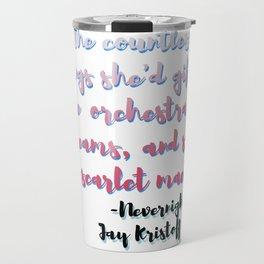 Scarlet Maestro | Nevernight, Jay Kristoff Travel Mug
