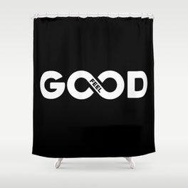 Feel good Shower Curtain