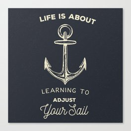 Learn to Adjust your Sail Canvas Print