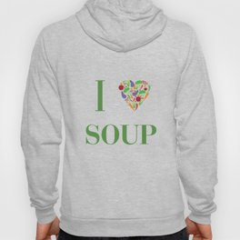 I heart Soup Hoody