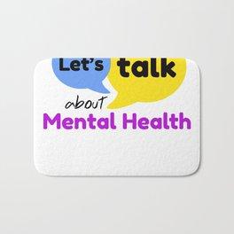Let's talk about mental health Bath Mat
