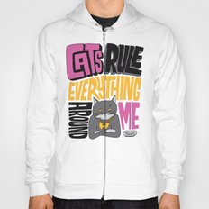C.R.E.A.M. Cats Rule Everything Around Me Hoody