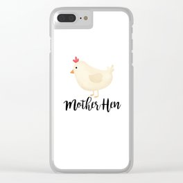 Mother Hen Clear iPhone Case