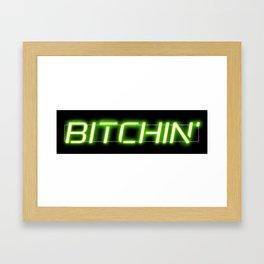 Bitchin' Neon Sign Framed Art Print