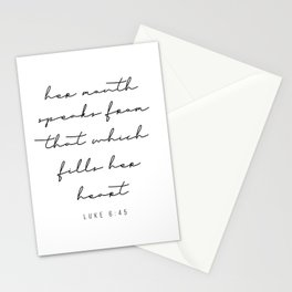 Her Mouth Speaks from That Which Fills Her Heart. -Luke 6:45 Stationery Cards