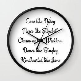 Pride and Prejudice Jane Austen Love Like Darcy Fierce Like Elizabeth Wall Clock