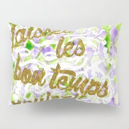 Mardi Gras - Let The Good Times Roll Pillow Sham