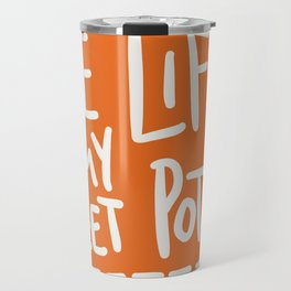 Live Life My Sweet Potato Travel Mug