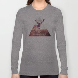 Never look a deer in the eyes Long Sleeve T-shirt