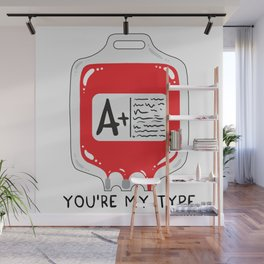 You're my type Wall Mural
