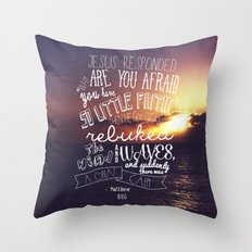 so little faith Throw Pillow