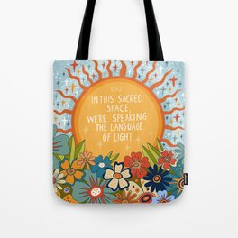 The language of light Tote Bag