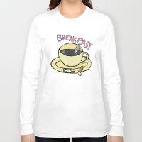 breakfast Long Sleeve T-shirts featuring BREAKFAST by Gianluca Floris
