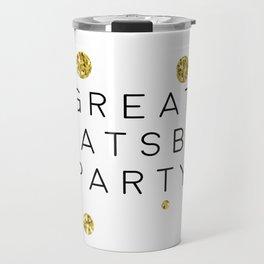 PRINTABLE Art,Great Gatsby Party,Party Like Gatsby,Wedding Anniversary,Happy Birthday,Celebrate Life Travel Mug