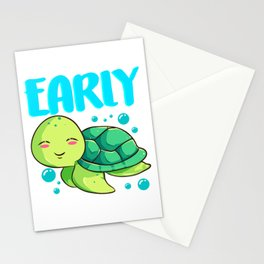 I'm Not Late Just Early For Tomorrow Sea Turtle Stationery Cards