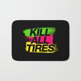 Kill All Tires v2 HQvector Bath Mat