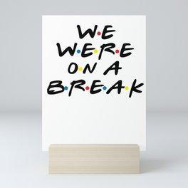Single tear relationship Dating Flirt gift Mini Art Print