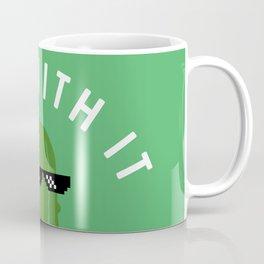 DILL WITH IT Coffee Mug
