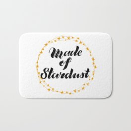Made of Stardust Hand Lettering in Wreath of Stars Bath Mat