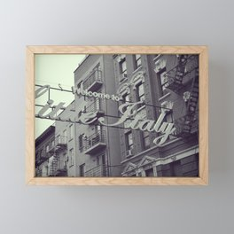 Welcome to Little Italy - Street Photography in NYC Framed Mini Art Print