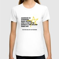 astronomy T-shirts featuring According to Astronomy by Spooky Dooky