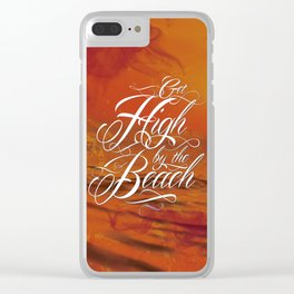 Get high by the beach Clear iPhone Case