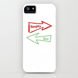 Naughty Nice Humbug Funny Xmas Christmas Costume iPhone Case