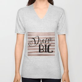 Dream big - rose gold Unisex V-Neck