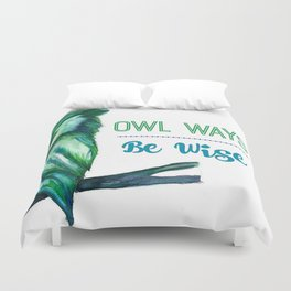 Owl Ways Be Wise Duvet Cover