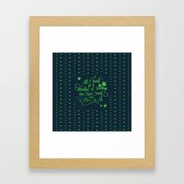 Weed-poetry Framed Art Print