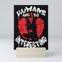 Humans are so interesting - Ryuk Mini Art Print
