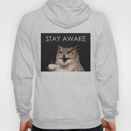 Stay Awake Hoody
