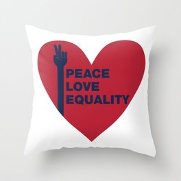 Peace Love Equality - heart Throw Pillow