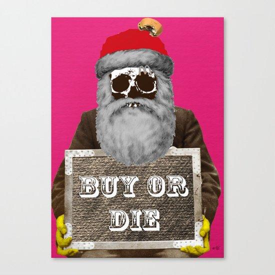 Santa Claus - Buy or Die Canvas Print