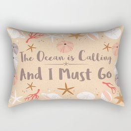 The Ocean is Calling Rectangular Pillow