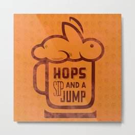 Hops Sip and a Jump Metal Print