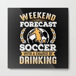 Football Weekend Gift Metal Print