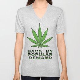 Pot Back by Popular Demand Unisex V-Neck