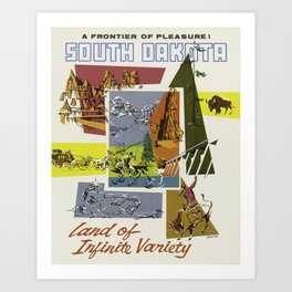A Frontier of Pleasure! South Dakota, Land of Infinite Variety - Vintage Travel Poster Art Print