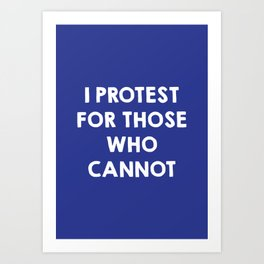 I protest for those who cannot - purple Art Print