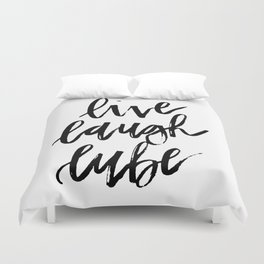 """Live Laugh Lube"" Duvet Cover"