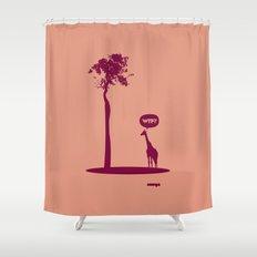 WTF? Jirafa bis! Shower Curtain