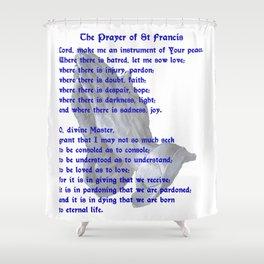 The St Francis Prayer Shower Curtain