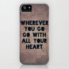 Go With All Your Heart iPhone (5, 5s) Slim Case